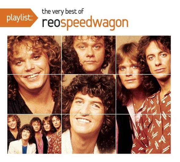 Playlist : The Very Best Of REO Speedwagon